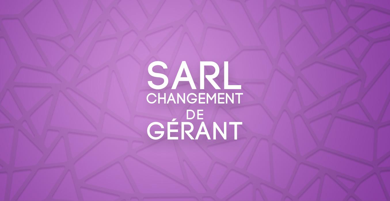 Changement de gérant de SARL