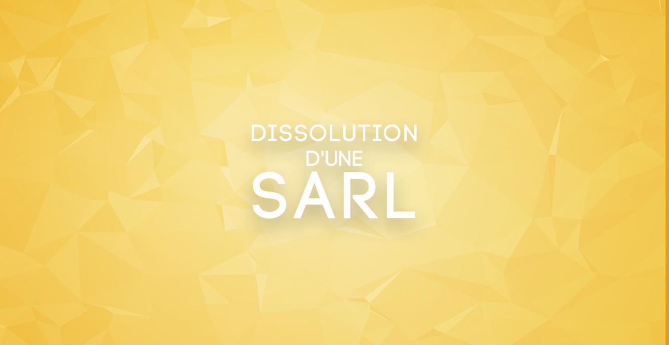 Dissolution d'une SARL